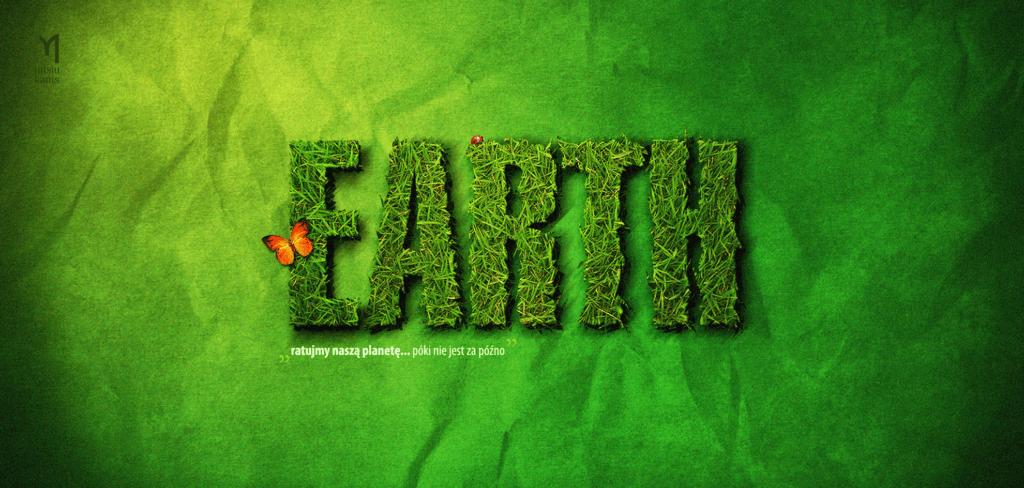 Earth - Ratujmy naszą planetę